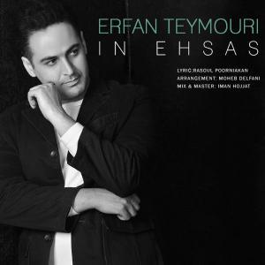 Erfan Teymouri – In Ehsas