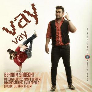 Behnam Sadeghi – Vay Vay