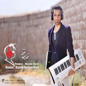 Karen Qolinezhad – Khodahafez (Remix)