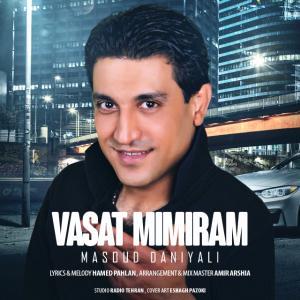 Masoud Daniyali – Vasat Mimiram