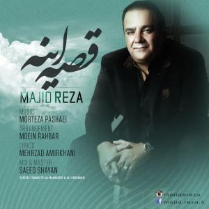 Majid Reza – Gheseh Ine