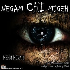Mehdi Moradi – Negam Chi Migeh