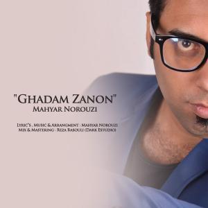 Mahyar Norouzi – Ghadam Zanon