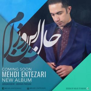 Mehdi Entezari – Hale In Roozam (Demo Album)