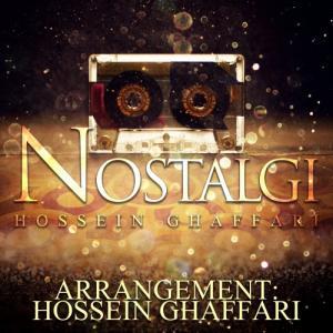 Hossein Ghaffari – Nostalgi