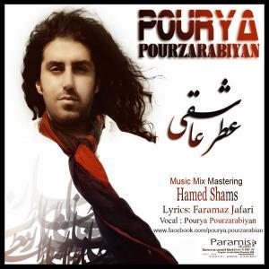 Pourya Pourzarabiyan – Atre Asheghi