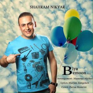 Shahram Nikyar – Biya Bemoon