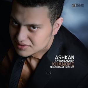 Ashkan Ravanbakhsh – Khanomi