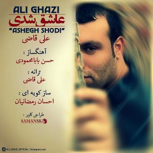 Ali Ghazi – Ashegh Shodi