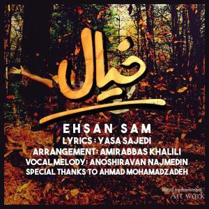 Ehsan Sam – Khial