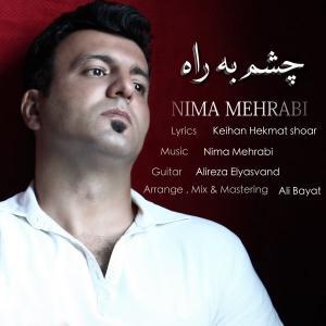 Nima Mehrabi – Cheshm Be Rah