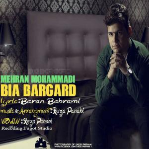 Mehran Mohammadi – Bia Bargard