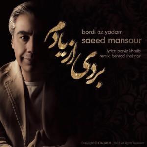 Saeed Mansoor – Bordi Az Yadam