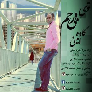 Kaveh Amini – Toye Bi Rahm
