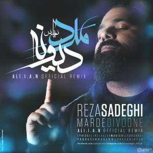 Reza Sadeghi – Marde Divoone (Ali.i.a.n Remix)