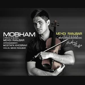 Mehdi Ranjbar – Mobham