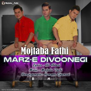 Mojtaba Fathi – Marze Divoonegi