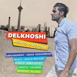 Mehrzad Heydari – Delkhoshi