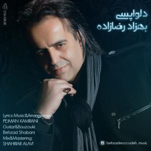 Behzad Rezazadeh – Delvapasi