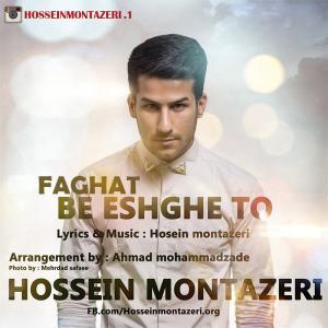 Hossein Montazeri – Faghat Be Eshghe To