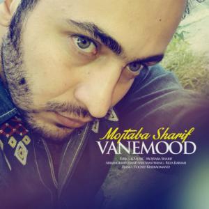 Mojtaba Sharif – Vanemood