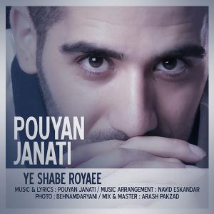 Pouyan Janati – Ye Shabe Royaee