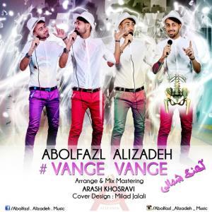 Abolfazl Alizadeh – Vange Vange
