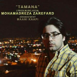 Mohamadreza Zarefard – Tamana