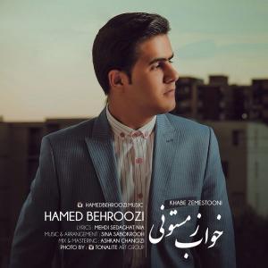 Hamed Behroozi – Khabe Zemestooni
