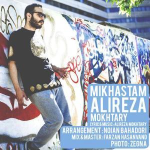 Alireza Mokhtary – Mikhastam