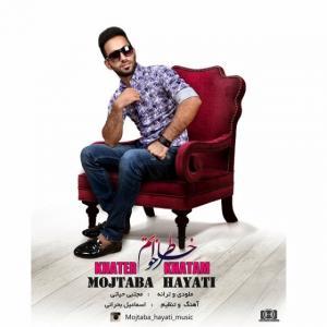 Mojtaba Hayati – Khater Khatam
