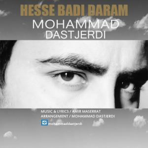 Mohammad Dastjerdi – Hesse Badi Daram