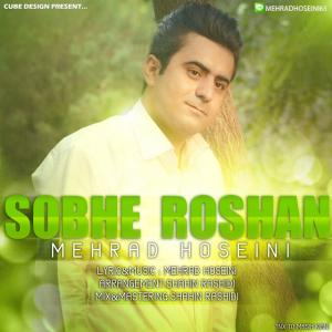 Mehrad Hoseini – Sobhe Roshan
