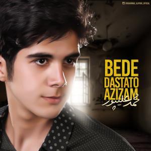 Mohammad Alipoor – Bede Dastato Azizam