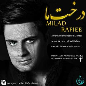 Milad Rafiee – Derakhte Ma