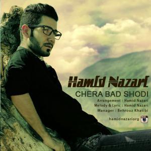 Hamid Nazari – Chera Bad Shodi