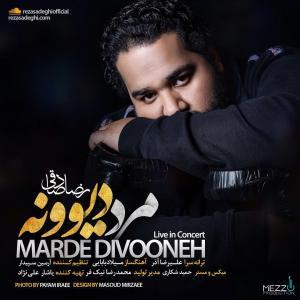 Reza Sadeghi – Marde Divooneh (Live)