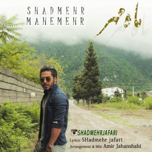 Shadmehr – Mahe Mehr