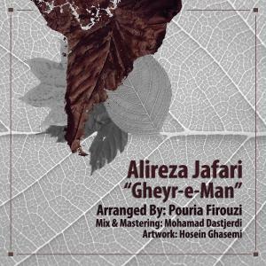 Alireza Jafari – Gheyre Man