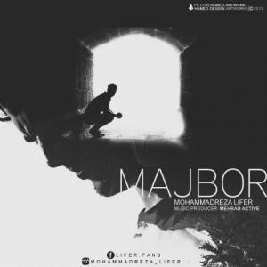 Mohammadreza Lifer – Majbor