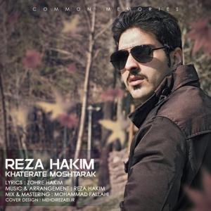 Reza Hakim – Khaterate Moshtarak