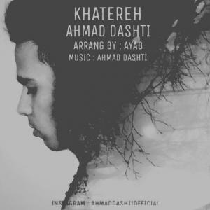 Ahmad Dashti – Khatereh