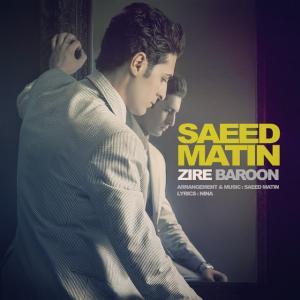 Saeed Matin – Zire Baroon