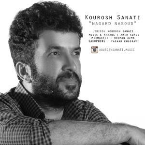 Kourosh Sanati – Nagard Naboud