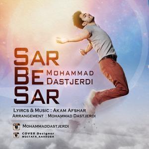 Mohammad Dastjerdi – Sar Be Sar