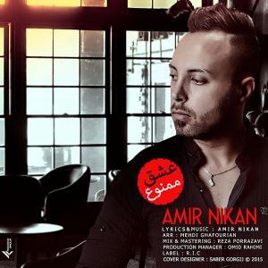 Amir Nikan – Eshgh Mamnoo