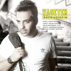 Saeid Hossein – Vaseteh