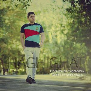 Ahmad Kavoosi – Haghighat