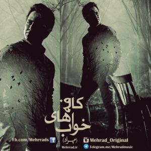 Mehrad – Coffe Haye Khab
