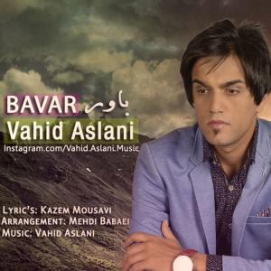 Vahid Aslani – Bavar